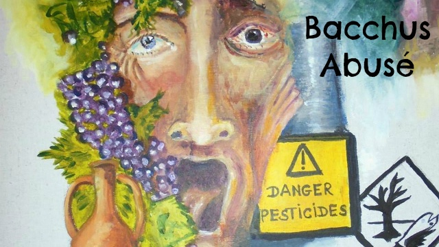 Baccus Abusé - Danger Pesticides